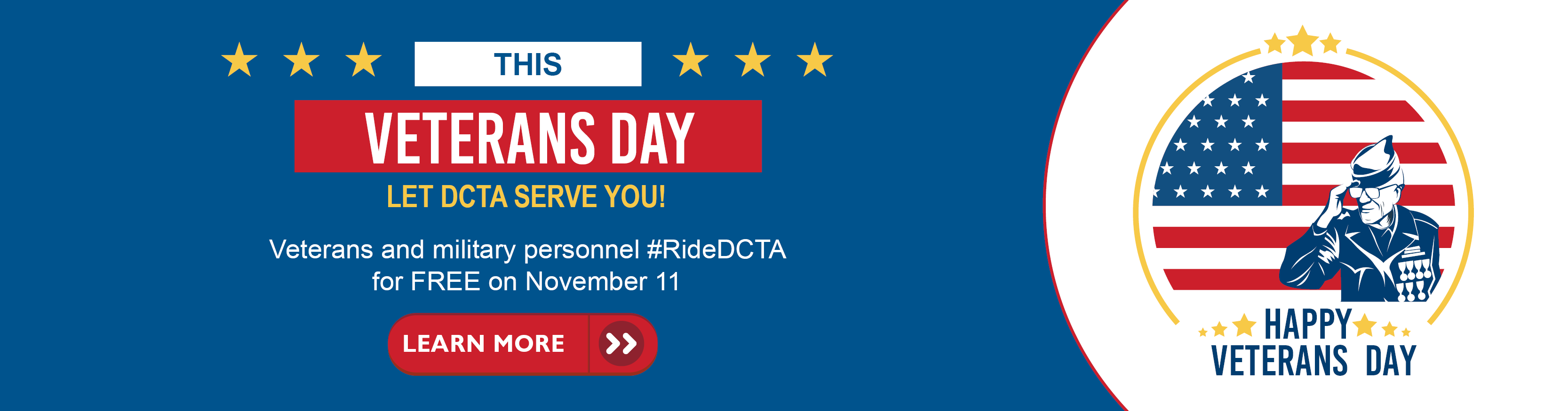 "Blue DCTA graphic. Text says ""This Veterans Day Let DCTA Serve You"""