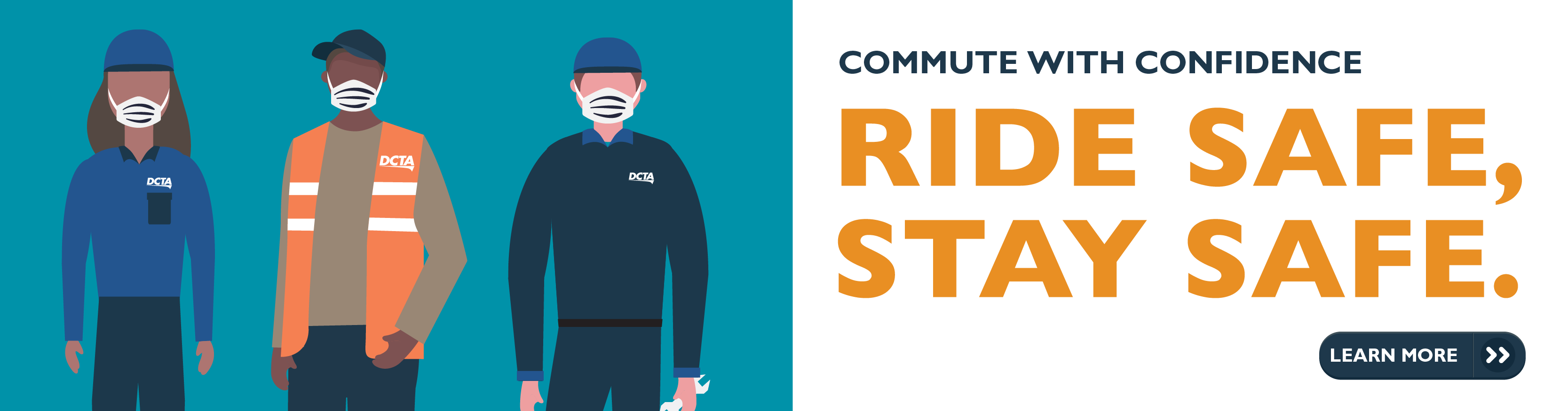 "Illustration of DCTA employees. Text reads ""ride safe stay safe"""