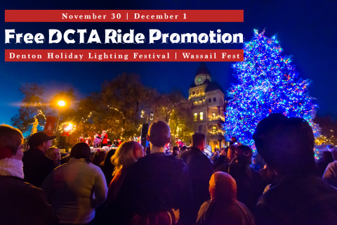 DCTA Free Rides to 2018 Denton Holiday Lighting Festival