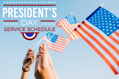 2019 President's Day Service Schedule