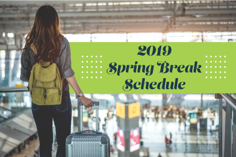 "Girl standing at airport with luggage with words ""2019 spring break schedule"""