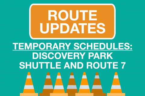 Route 7 & Discovery Park Temporary Schedule