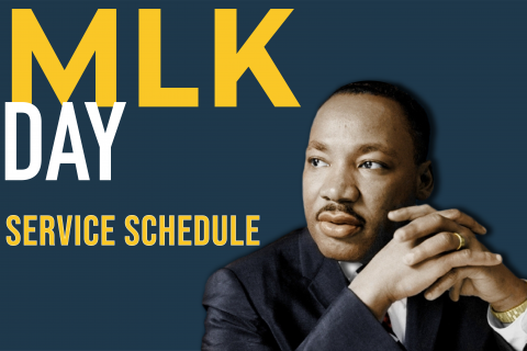 "Martin Luther King Jr. next to text ""MLK DAY Service Schedule"""
