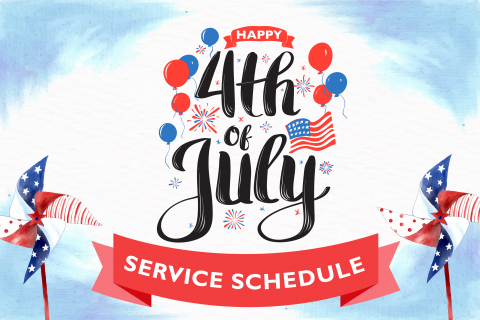 "Texts reads "" Happy 4th of July. Service Schedule"""