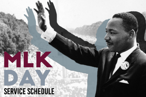 "Image of Martin Luther King Jr with text ""MLK Day Service Schedule"""